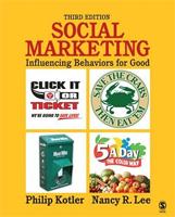 Social Marketing. Influencing Behaviours for Good.