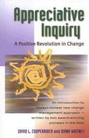 Book - Appreciative Inquiry: A Positive Revolution in Change